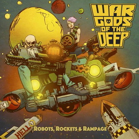 War Gods of the Deep - Robots, Rockets & Rampage (ревю от Metal World)