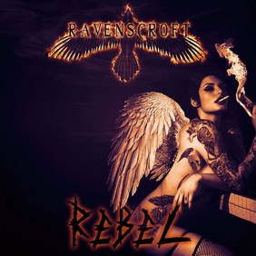 Ravenscroft - Rebel
