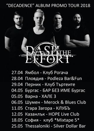 DASH THE EFFORT с турне през април и май
