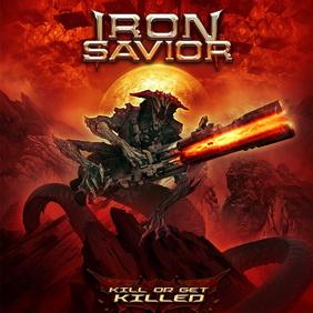 Iron Savior - Kill or Get Killed (ревю от Metal World)
