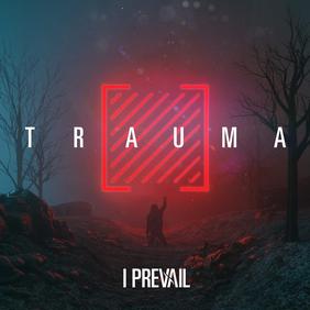 I Prevail - Trauma (ревю от Metal World)