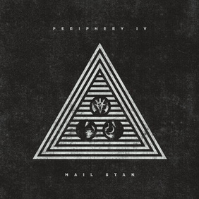 Periphery - Periphery IV: HAIL STAN (ревю от Metal World)