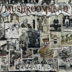 Mushroomhead - A Wonderful Life (ревю от Metal World)