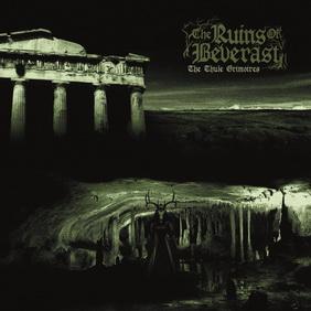 The Ruins of Beverast - The Thule Grimoires (ревю от Metal World)