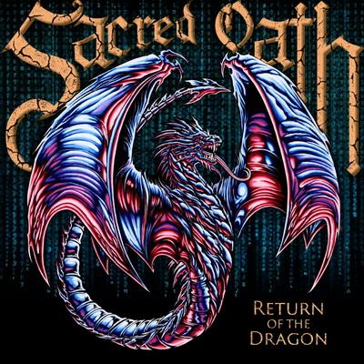 """SACRED OATH издават албума """"Return Of The Dragon"""" през април"""