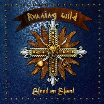"Подробности за новия албум на RUNNING WILD - ""Blood On Blood"""