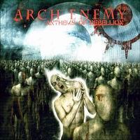 Arch Enemy - Anthems of Rebellion (ревю от Metal World)
