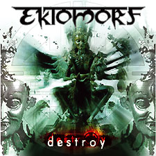 Ektomorf - Destroy