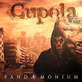 Cupola - Pandaemonium