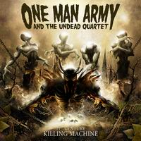 One Man Army & The Undead Quartet - 21st Century Killing Machine