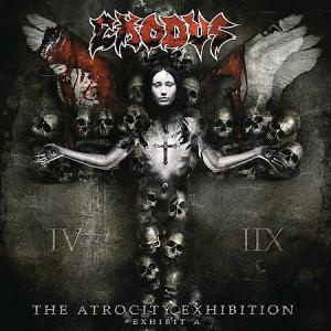 Exodus - The Atrocity Exhibition... Exhibit A