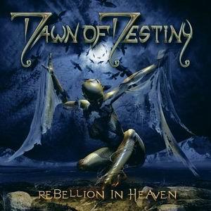 Dawn of Destiny - Rebellion in Heaven