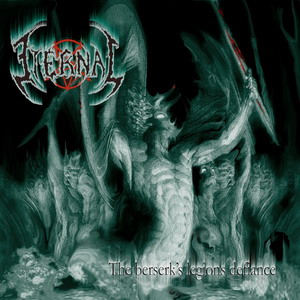 Eternal - The Berserk's Legions Defiance