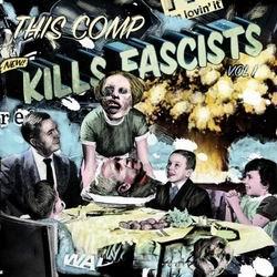 Various Artists - This Comp Kills Fascists Vol. 1