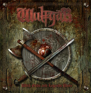 Wulfgar - With Gods and Legends Unite